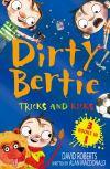 Tricks and Kicks Dirty Bertie