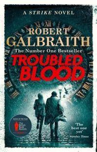 Troubled Blood by Robert Galbraith