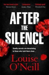 After the silence by Louise O'Neil