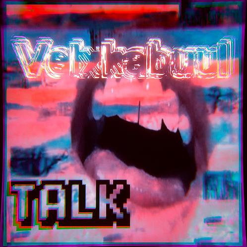 "Veixkabuul ""Talk"" Single (Digital Download)"