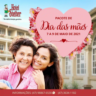 Pacote Dia das mães - Hotel Stelter 2021