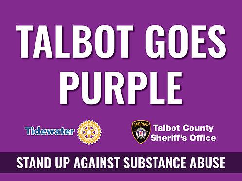 Talbot Goes Purple Yard Signs