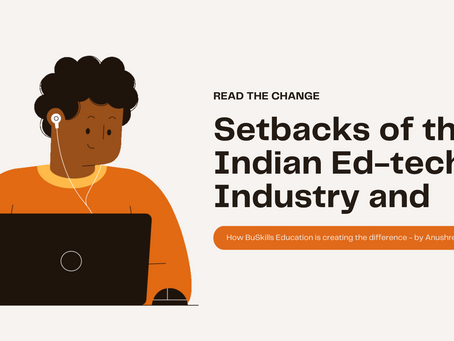 Setbacks of the Indian Ed-tech Industry