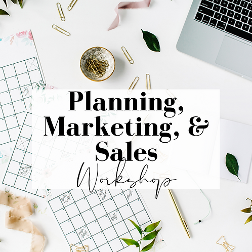 Planning, Marketing, and Sales Workshop
