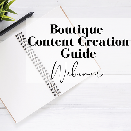 2021 Boutique Content Creation Guide +Monthly Guide