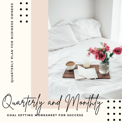 Quarterly and Monthly Planning Guide