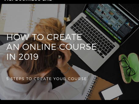 How to Create An Online Course In 2019