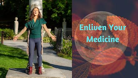 Enliven Your Medicine.png