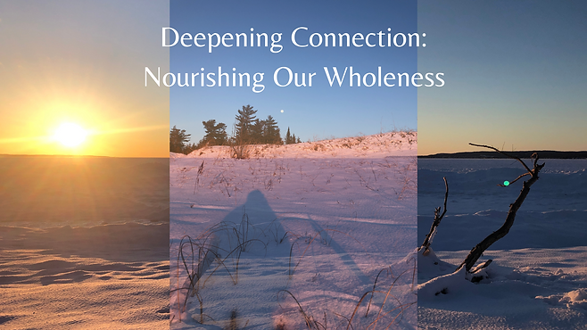 Deepening Connection_ Nourishing Our Rel