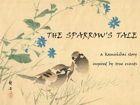 A Sparrow's Tale