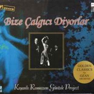 Music CD BIZE CALGICI DIYORLAR