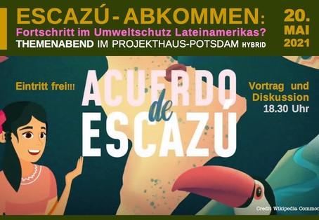 Themenabend am 20.05.2021 - Escazú-Abkommen: Fortschritt im Umweltschutz Lateinamerikas?