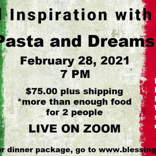 Dinner & Inspiration with Roland Comtois - Pasta & Dreams
