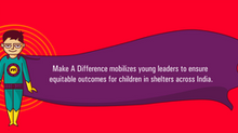 Empowering Children in Shelters through Young Leaders, one weekend at a time - Make A Difference (MA