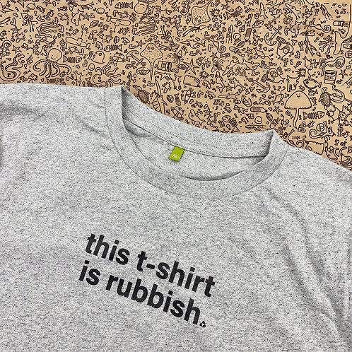 THIS TSHIRT IS RUBBISH - MENS
