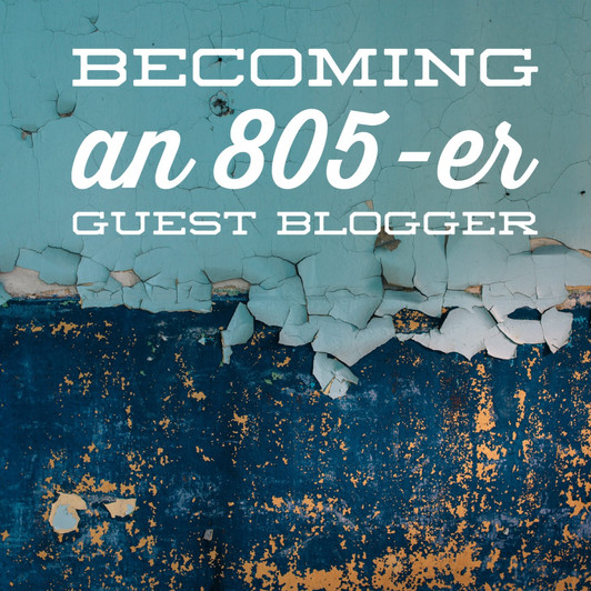 Becoming an 805-er