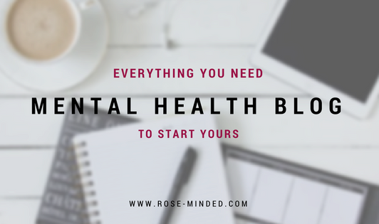 Start Your Own Mental Health Blog