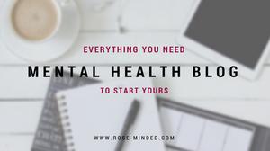 how to start a mental health blog, self-help