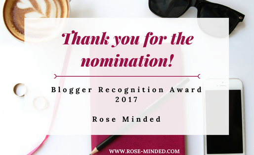 I Was Nominated for the Blogger Recognition Award 2017!