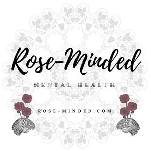 Rose-Minded, mental health blog, blogger tips