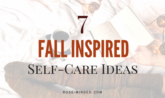 7 Fall Inspired Self-Care Ideas