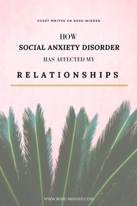How social anxiety disorder has affected my relationships