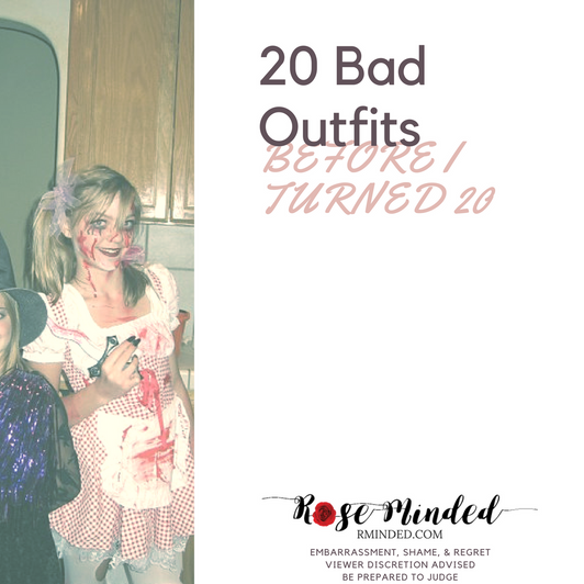 20 Bad Outfits Before I Turned 20