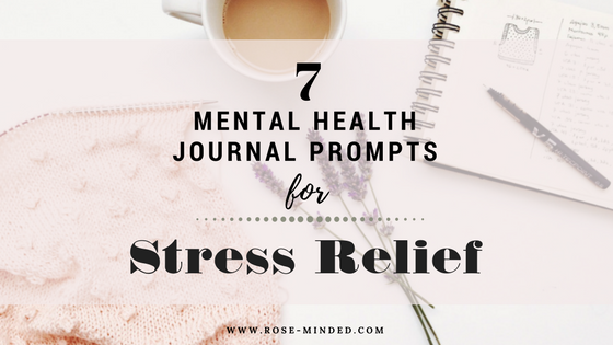 mental health journal prompts for stress relief and anxiety disorder treatment. mental health, mental illness recovery.