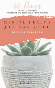 60 day mental health journal guide for bipolar disorder