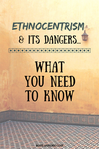 """Ethnocentrism is defined as a conscious or unconscious bias favoring one's own cultural norms over others. Ethnocentrism causes judgments/opinions (negative & positive) which are not based on fact but on personal experiences and/or perceptions. Ethnocentrism also causes """"blind spots"""", the inability to see one's own (intentional or unintentional) ignorance"""