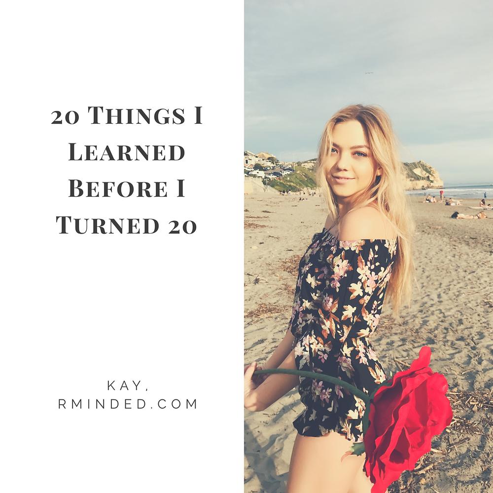 20 things I learned before I turned 20