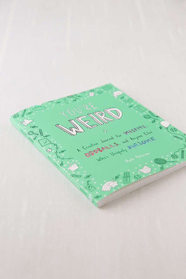 you're weird by kate peterson