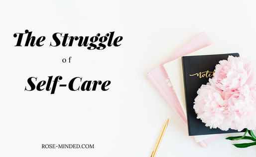 The Struggle of Self-Care