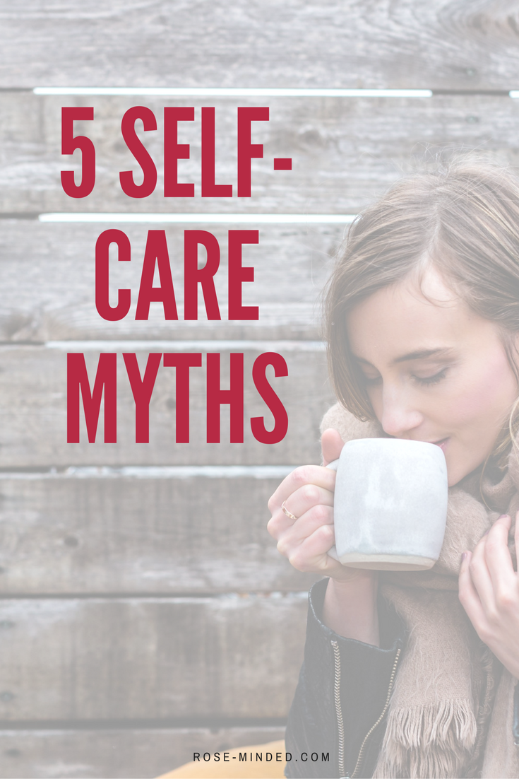 5 self-care myths