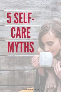 5 self-care myths
