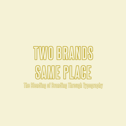 Two Brands Same Place