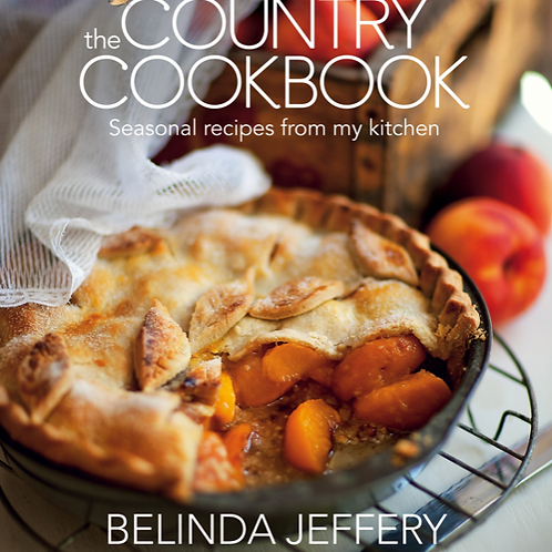 The Country Cookbook ~ Belinda Jeffery