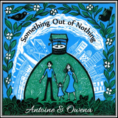 Antoine & Owena - Something out of nothi