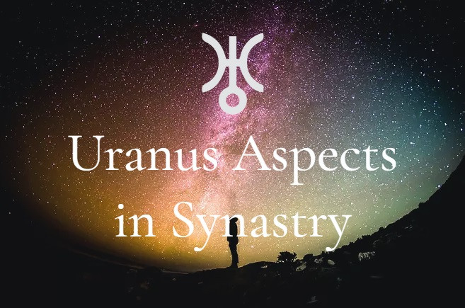Uranus Aspects in Synastry: To Sun, Moon, Venus and Mars