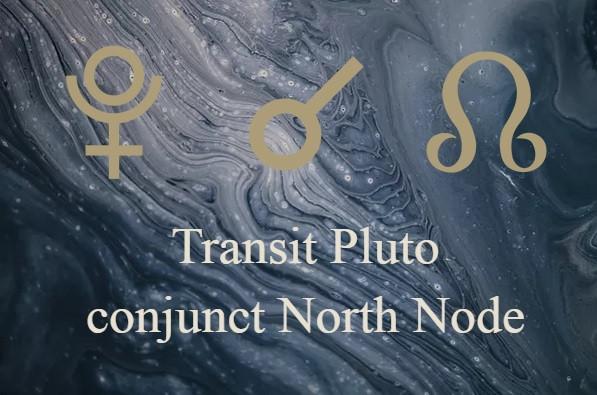 transit pluto conjunct north node astrology