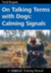 On-Talking-Terms-With-Dogs-Calming-Signa