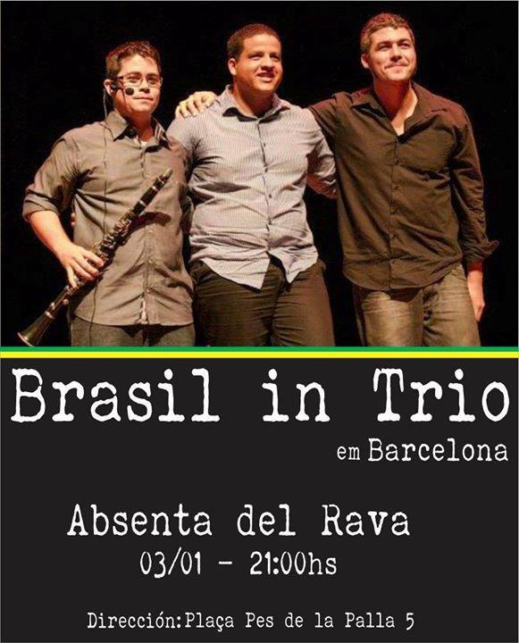 Próximo show do Brasil In Trio na Espanha em Barcelona!