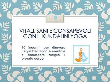 Vitali, sani e consapevoli con il Kundal