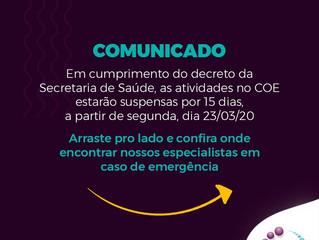 COE informa: atividades suspensas por 15 dias