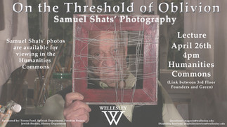 """On the Threshold of Oblivion"" Photography lecture by Samuel Shats"