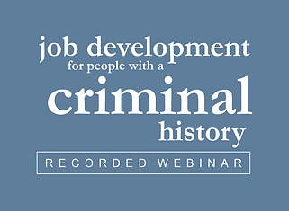 Job Development for People with a Criminal History
