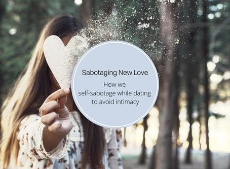 Sabotaging New Love