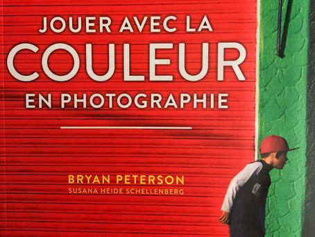 Lecture - Jouer avec la COULEUR en photographie par Bryan Peterson (Susana Heide Schellenberb)
