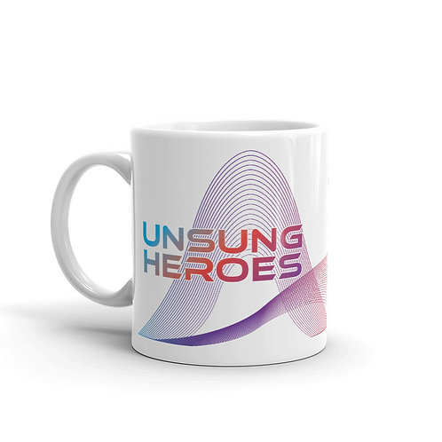 Unsung Heroes - Mug