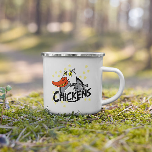 look at all those chickens - Enamel Mug